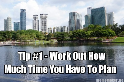 Travel Planning Tips & Tricks #1.  How much time you have!
