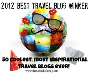 Best Travel Blog Winner 2012 - Life Changing Year!